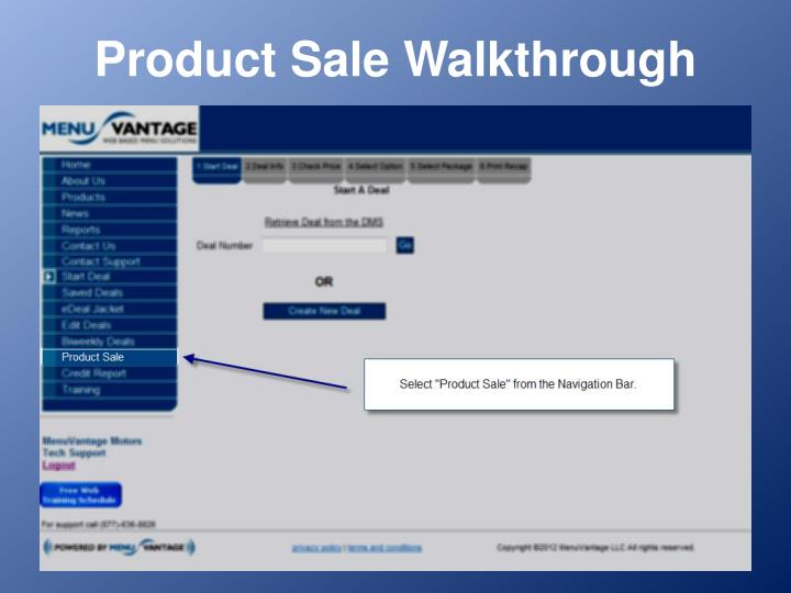 Product sale walkthrough