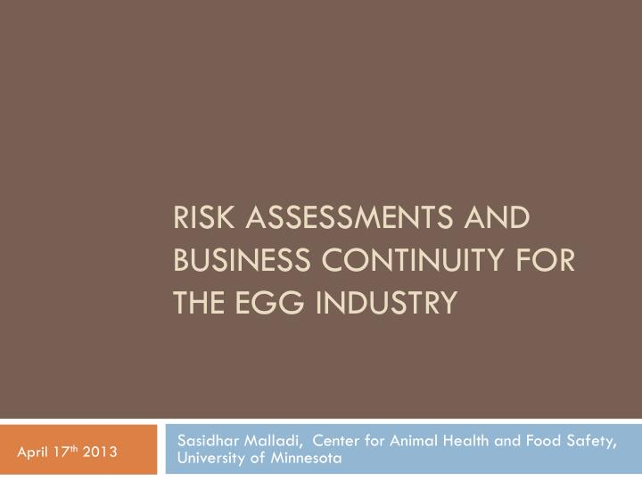 risk assessments and business continuity for the egg industry n.