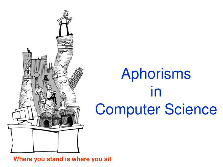 aphorisms in computer science n.