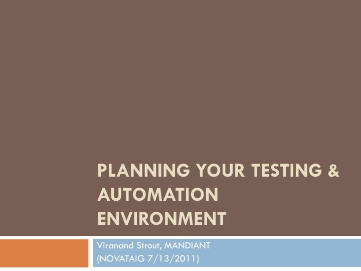 planning your testing automation environment n.