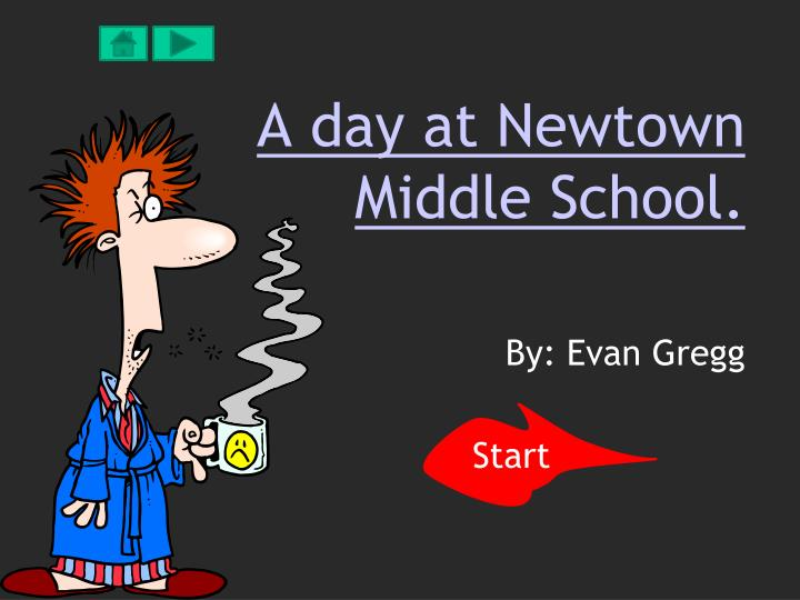 a day at newtown middle school n.