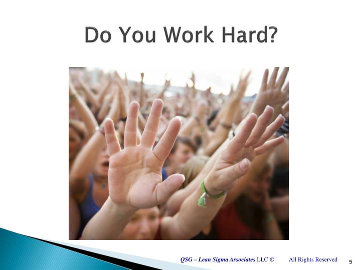 Do You Work Hard?