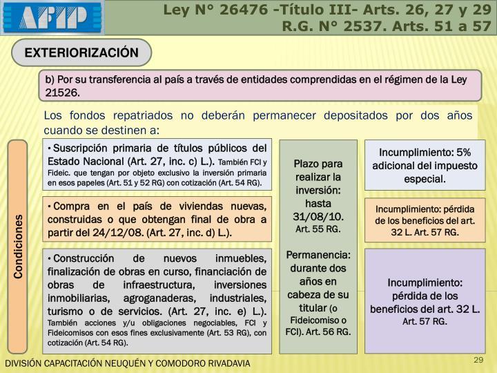 Ley N° 26476 -Título III- Arts. 26, 27 y 29
