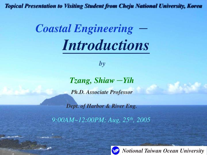 topical presentation to visiting student from cheju national university korea n.