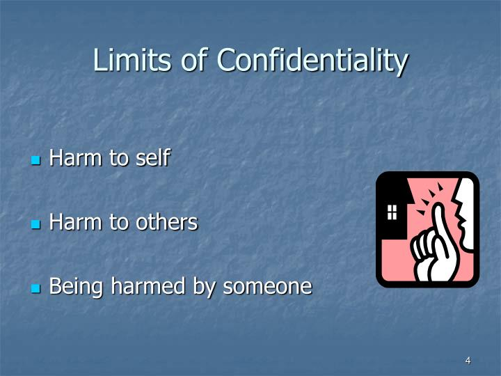 Limits of Confidentiality