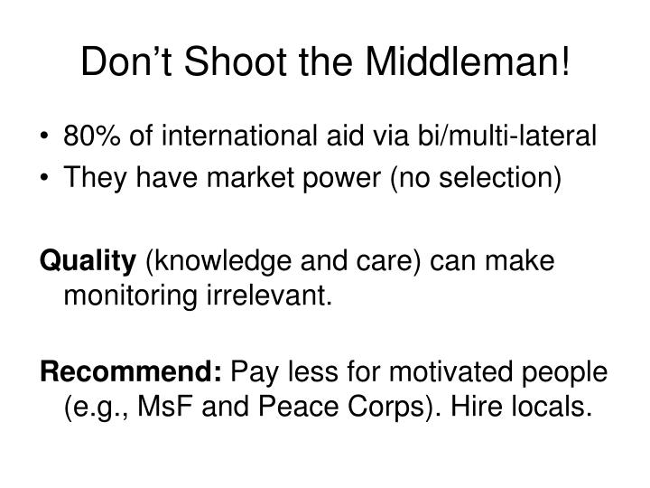 don t shoot the middleman n.
