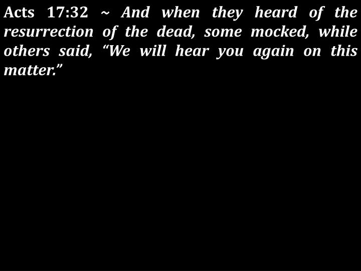 Acts 17:32