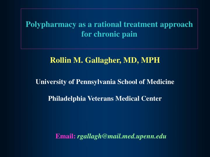 polypharmacy as a rational treatment approach for chronic pain n.