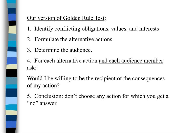 Our version of Golden Rule Test
