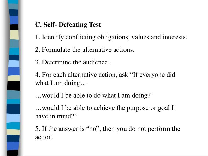 C. Self- Defeating Test
