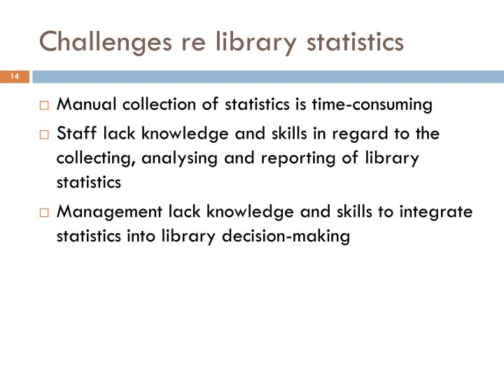 Challenges re library statistics