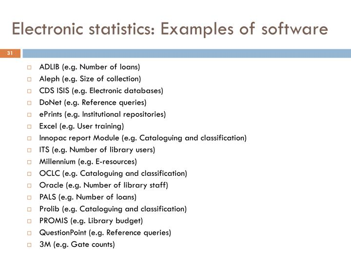 Electronic statistics: Examples of software