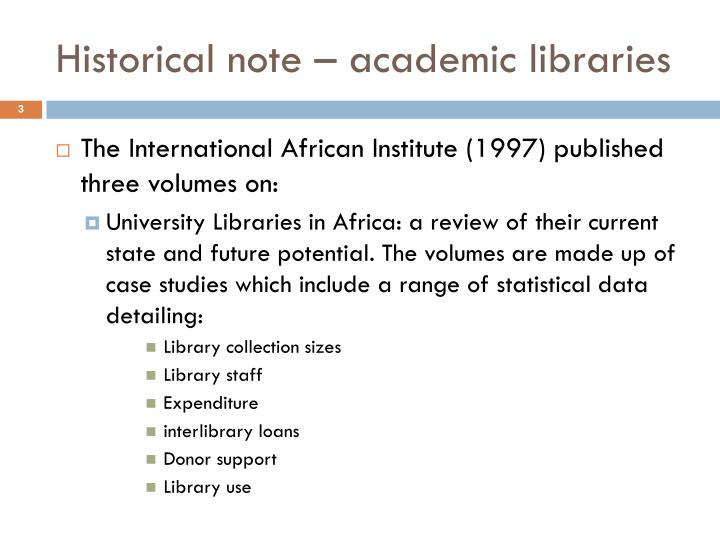 Historical note academic libraries
