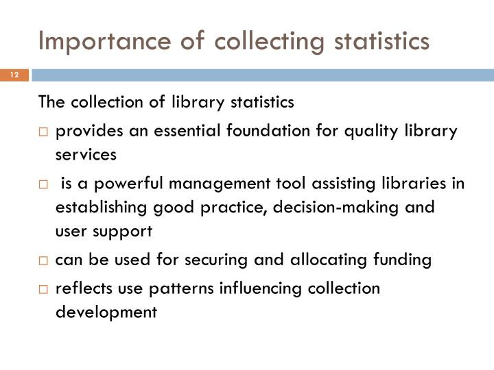 Importance of collecting statistics