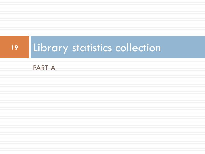 Library statistics collection