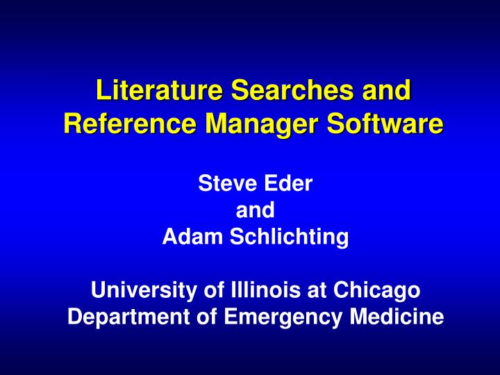 literature searches and reference manager software n.