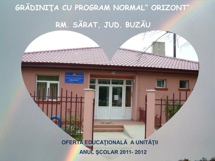 gr dini a cu program normal orizont rm s rat jud buz u n.