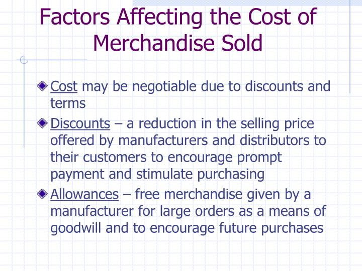 Factors Affecting the Cost of Merchandise Sold