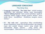 language consultant the only one1
