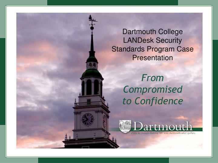 dartmouth college landesk security standards program case presentation n.