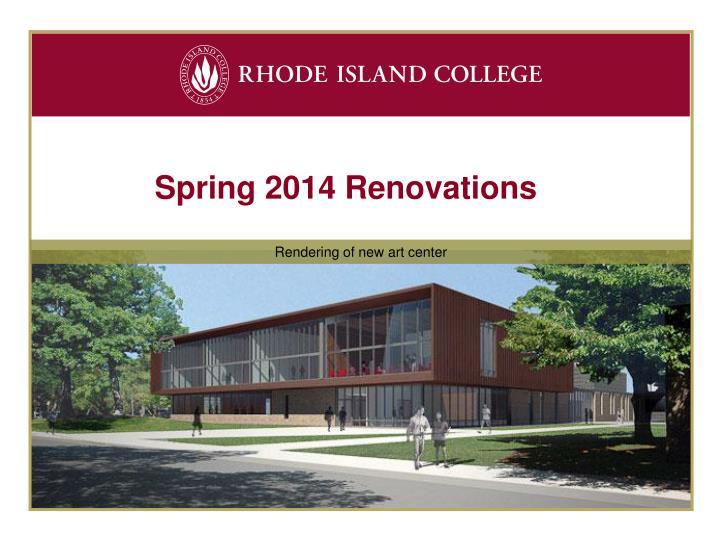 Spring 2014 Renovations