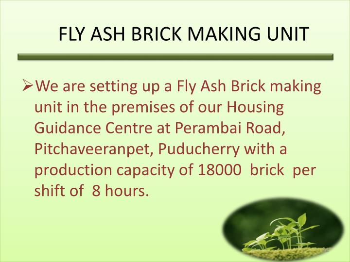FLY ASH BRICK MAKING UNIT