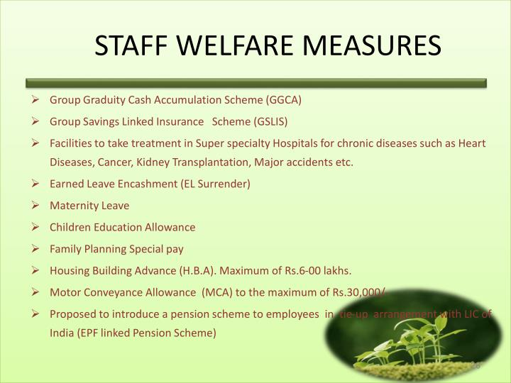 STAFF WELFARE MEASURES