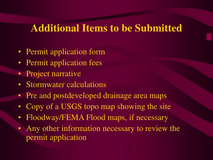 Additional Items to be Submitted
