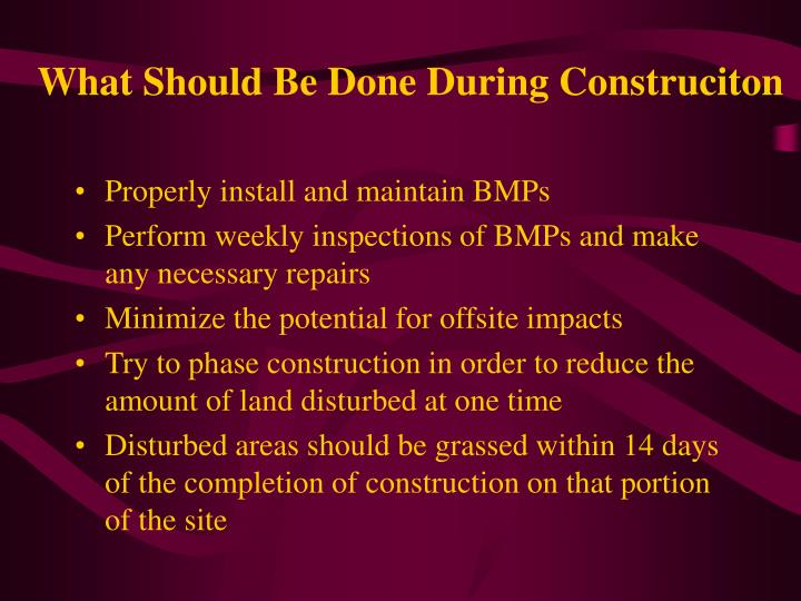 What Should Be Done During Construciton