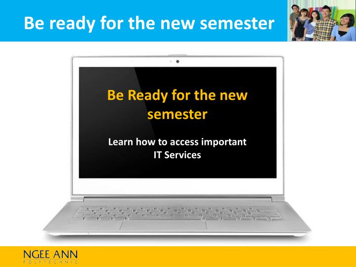 be ready for the new semester learn how to access important it services n.