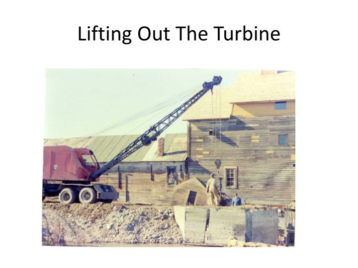 Lifting Out The Turbine