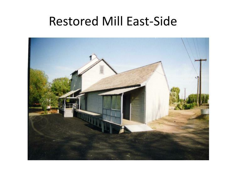 Restored Mill East-Side