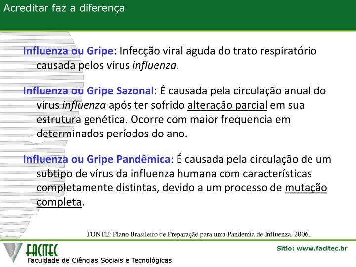 Influenza ou Gripe
