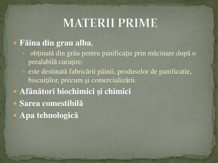 MATERII PRIME