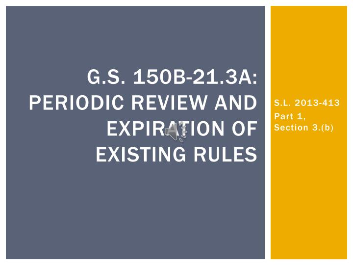 g s 150b 21 3a periodic review and expiration of existing rules n.