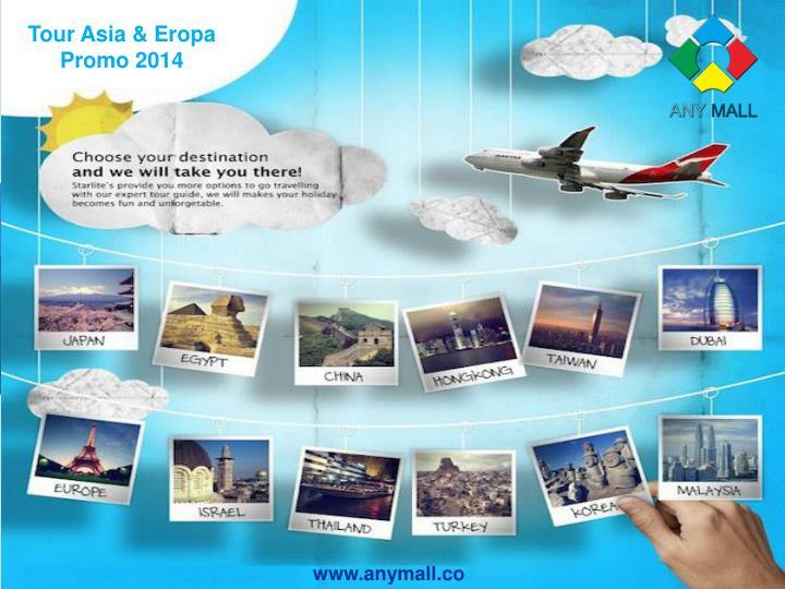 Tour Asia & Eropa