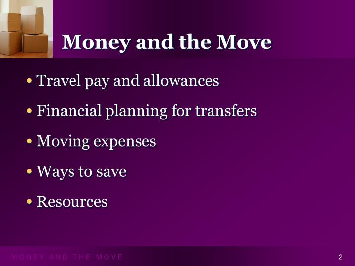 Money and the move1