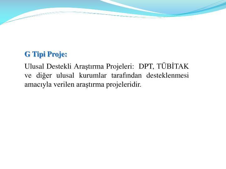 G Tipi Proje:
