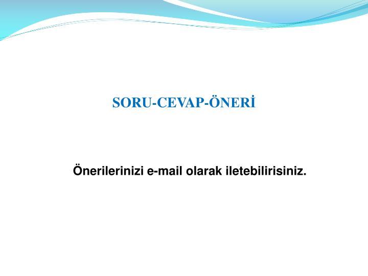 SORU-CEVAP-ÖNERİ