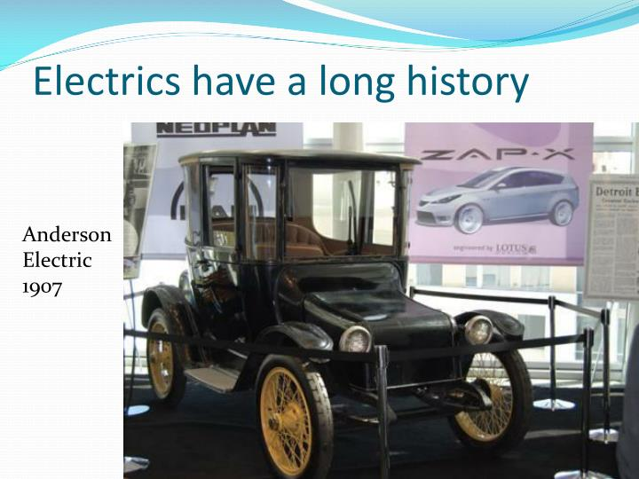 Electrics have a long history