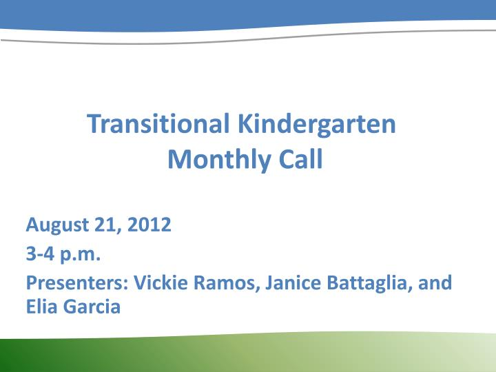 transitional kindergarten monthly call