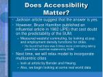 does accessibility matter