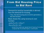 from bid housing price to bid rent