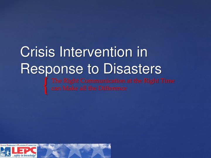 crisis intervention in response to disasters n.