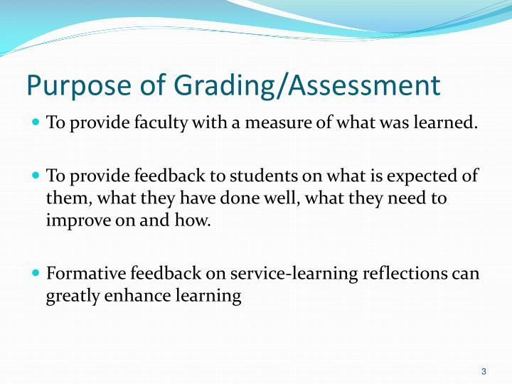 Purpose of grading assessment