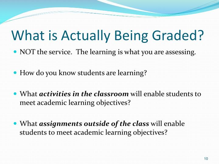 What is Actually Being Graded?