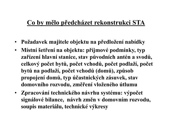 Co by mělo předcházet rekonstrukci STA