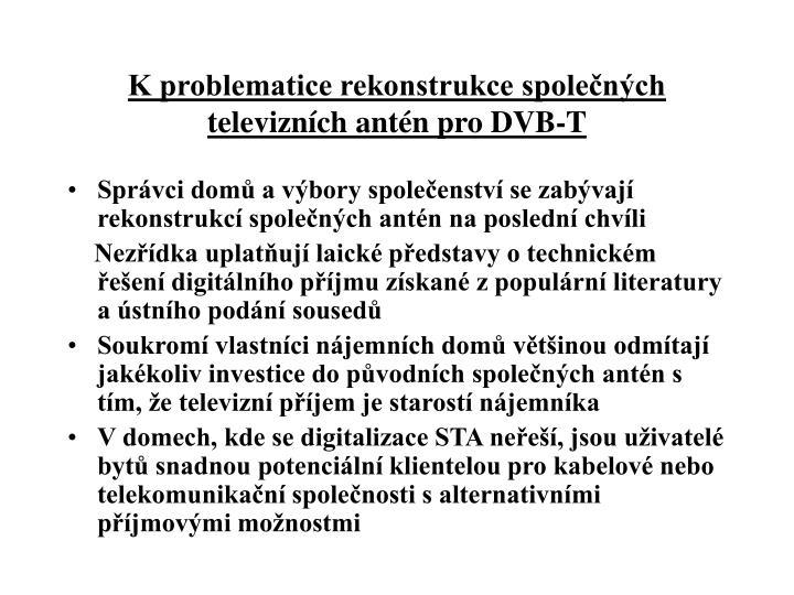 K problematice rekonstrukce společných televizních antén pro DVB-T