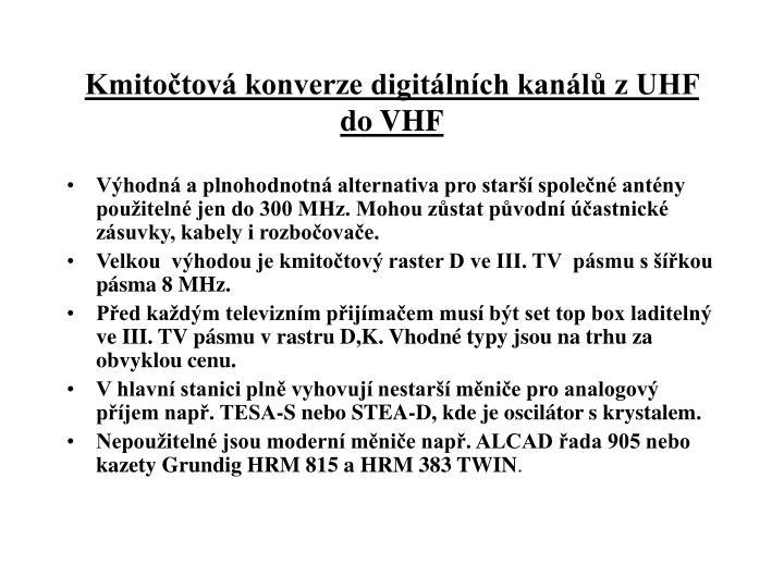 Kmitočtová konverze digitálních kanálů z UHF do VHF