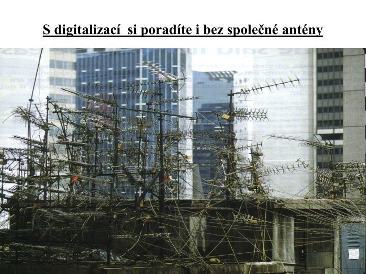 S digitalizací  si poradíte i bez společné antény